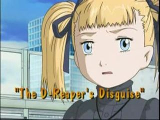 The D-Reaper's Disguise)