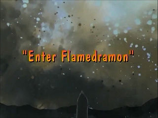 Enter Flamedramon)