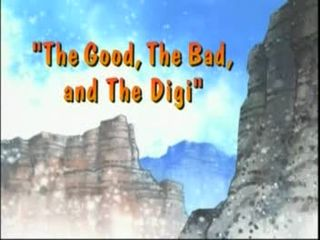 The Good, The Bad, and The Digi)