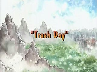 Trash Day)
