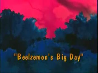 Beelzemon's Big Day)