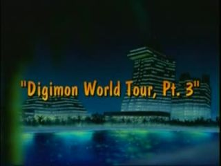 Digimon World Tour, Pt. 3)