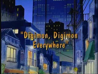 Digimon, Digimon Everywhere)