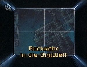 "Rückkehr in die DigiWelt (""Return into the DigiWorld"")"