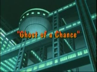 Ghost of a Chance)
